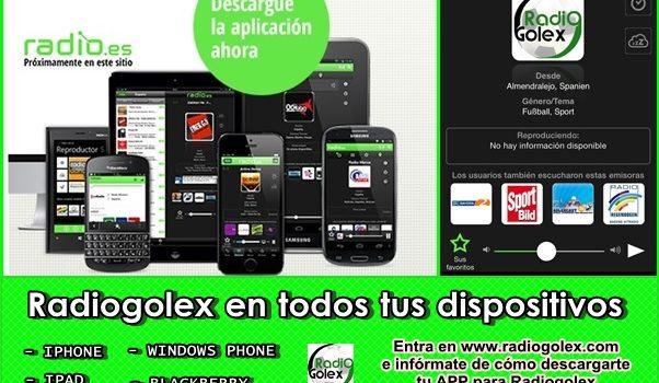 ¡ Escucha Radiogolex en cualquier dispositivo !