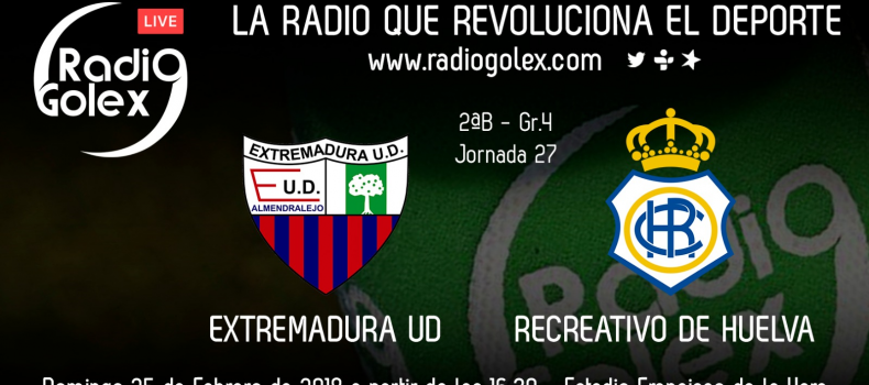 DIRECTO: EXTREMADURA vs RECREATIVO – Jornada 27